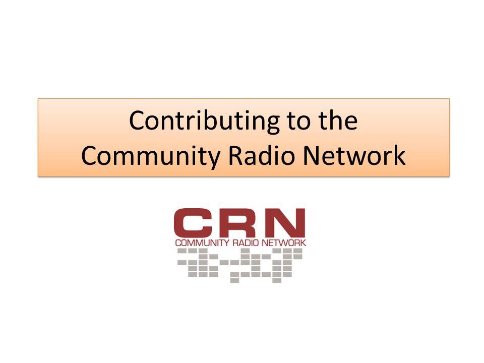 Contributing to the Community Radio Network