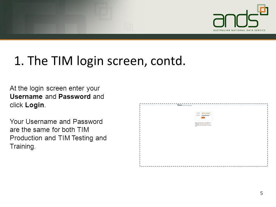 1. The TIM login screen, contd.
