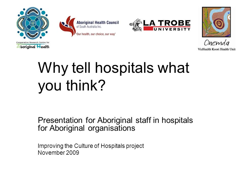 Why tell hospitals what you think.