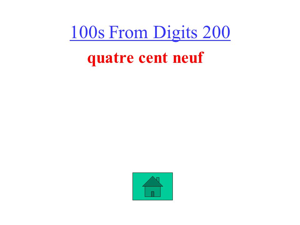 100s From Digits 200 quatre cent neuf