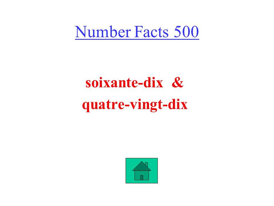 Number Facts 500 soixante-dix & quatre-vingt-dix