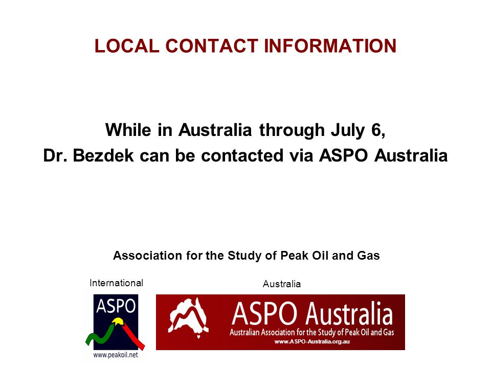 LOCAL CONTACT INFORMATION While in Australia through July 6, Dr.