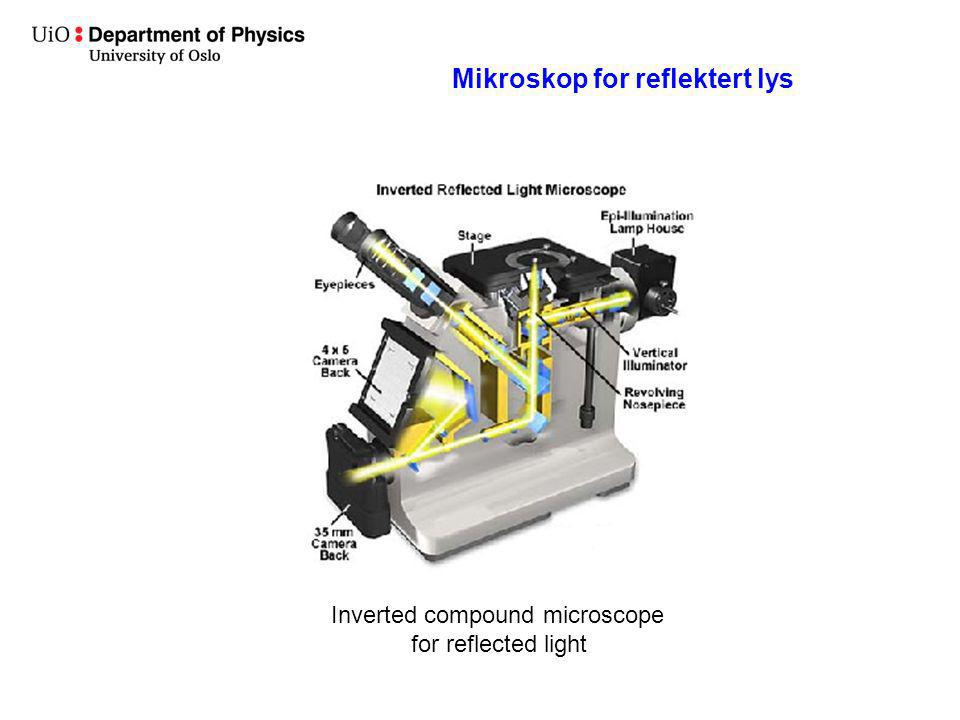 Inverted compound microscope for reflected light Mikroskop for reflektert lys