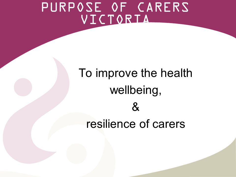 14 Carer Education Programs Focuses on health and wellbeing for carers Key information for carers Free for carers Delivered statewide Delivered in partnership