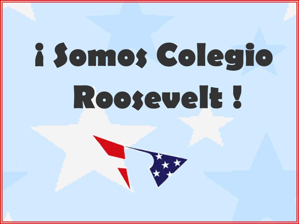 ¡ Somos Colegio Roosevelt !