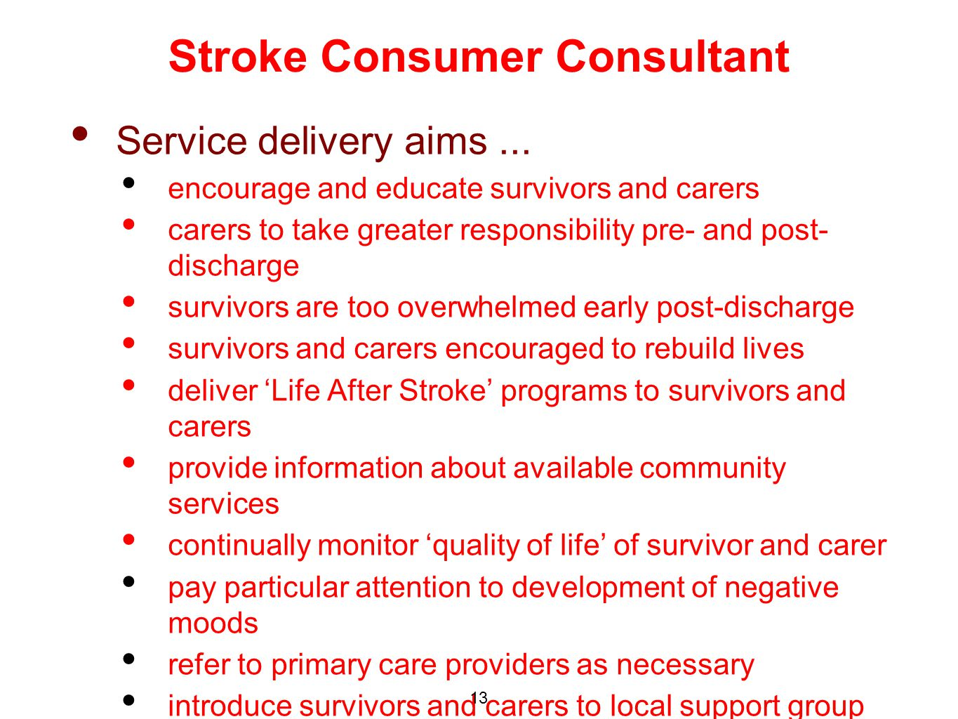 Service delivery aims...
