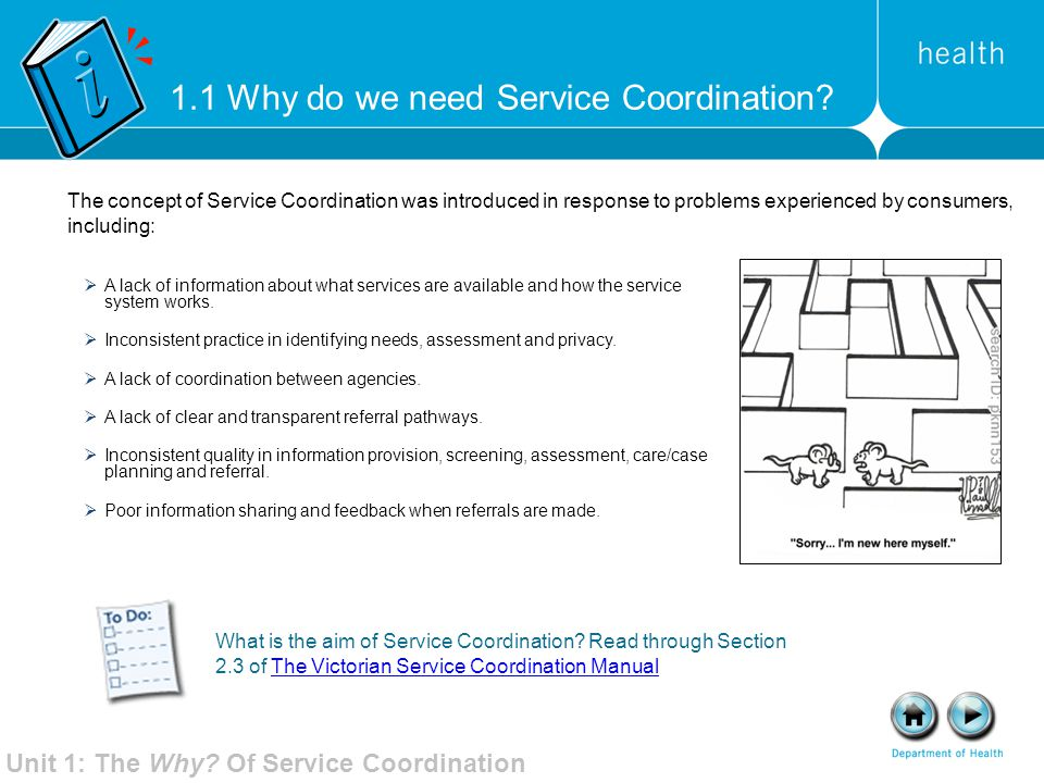 Strategies that can enhance the consumer's understanding of the information that has been provided include:  the 'teach back' method confirms service providers have explained what consumers need to know in a manner that they understand  asking consumers what strategies may help them to understand and act on the information acknowledging that many people have difficulty understanding this type of information  creating an atmosphere of respect and comfort with the consumer  limiting information given to consumers during each visit  providing information with visual prompts, simple information and colourful cues.
