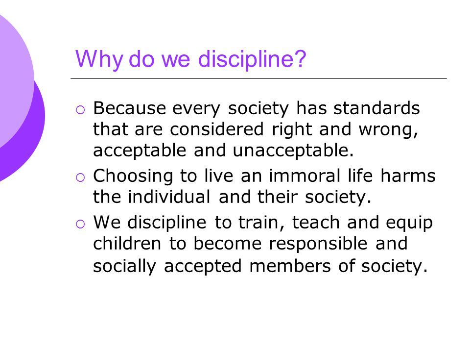 Why do we discipline.