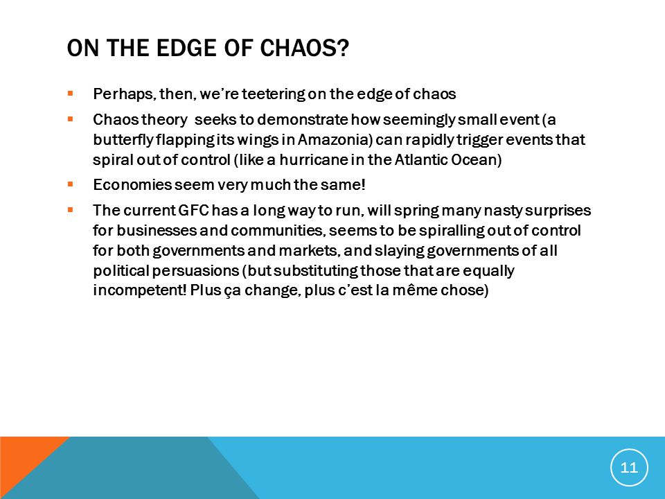 ON THE EDGE OF CHAOS.