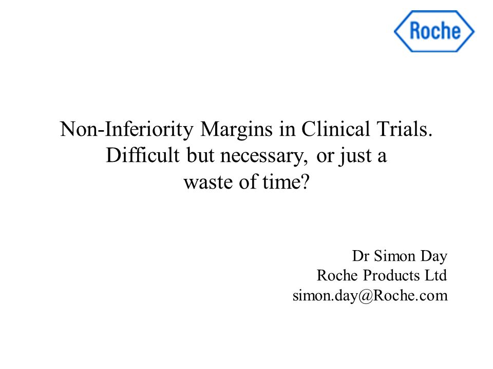 Non-Inferiority Margins in Clinical Trials. Difficult but necessary, or just a waste of time.