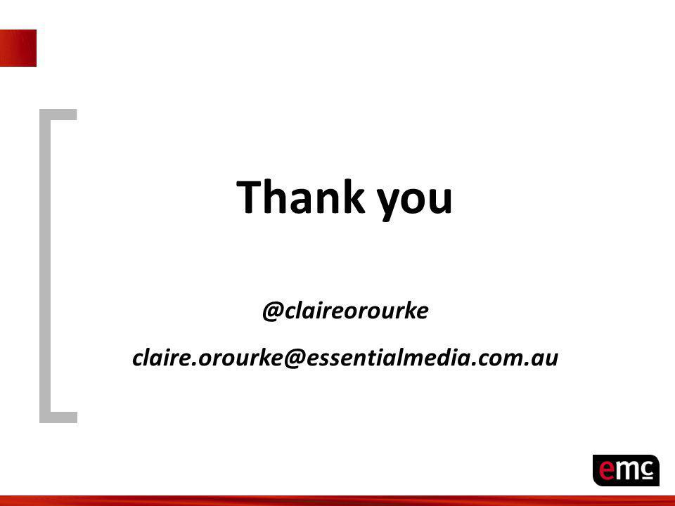 Thank you @claireorourke claire.orourke@essentialmedia.com.au