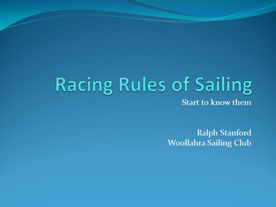 Start to know them Ralph Stanford Woollahra Sailing Club