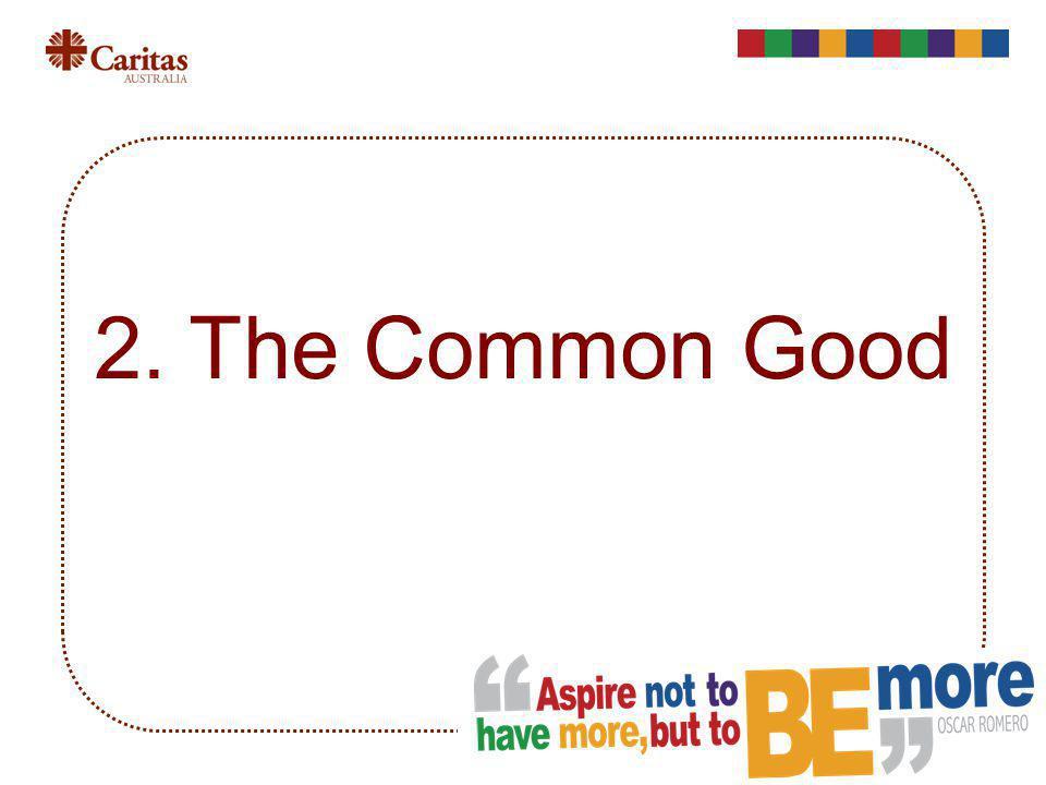 2. The Common Good