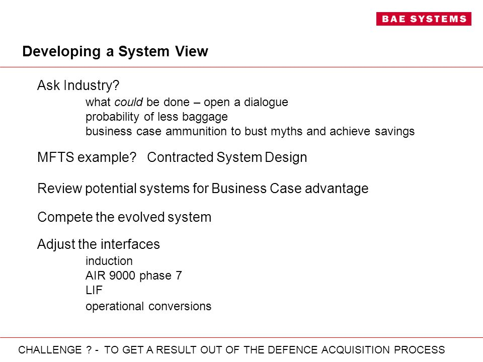 Developing a System View Ask Industry.