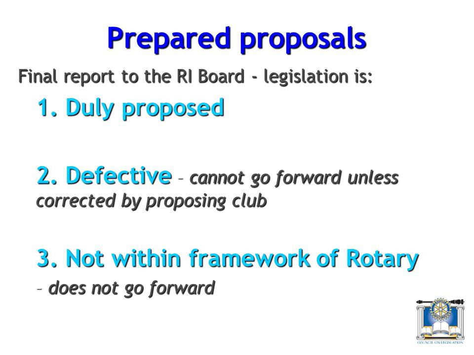 Prepared proposals Final report to the RI Board - legislation is: 1.