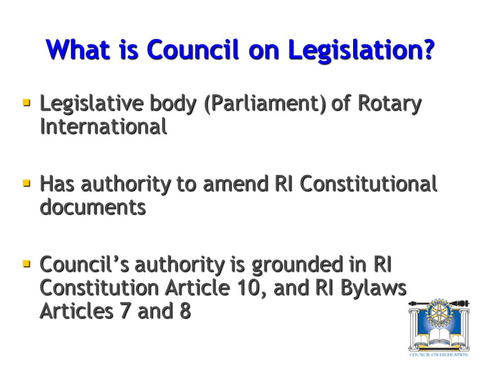 What is Council on Legislation.
