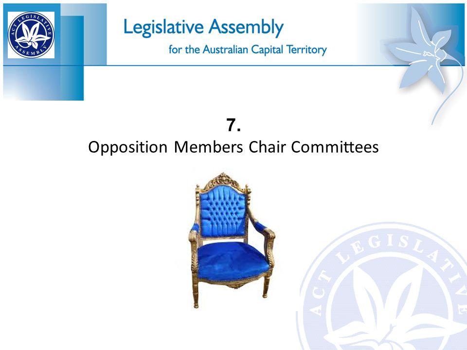 7. Opposition Members Chair Committees