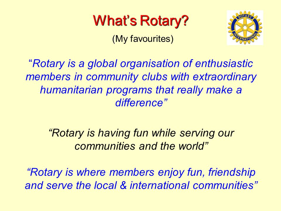 What's Rotary.( What's Rotary.