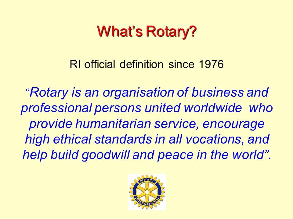 What's Rotary.RI o What's Rotary.