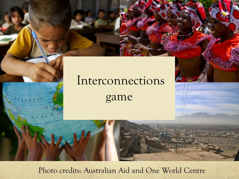 Photo credits: Australian Aid and One World Centre Interconnections game