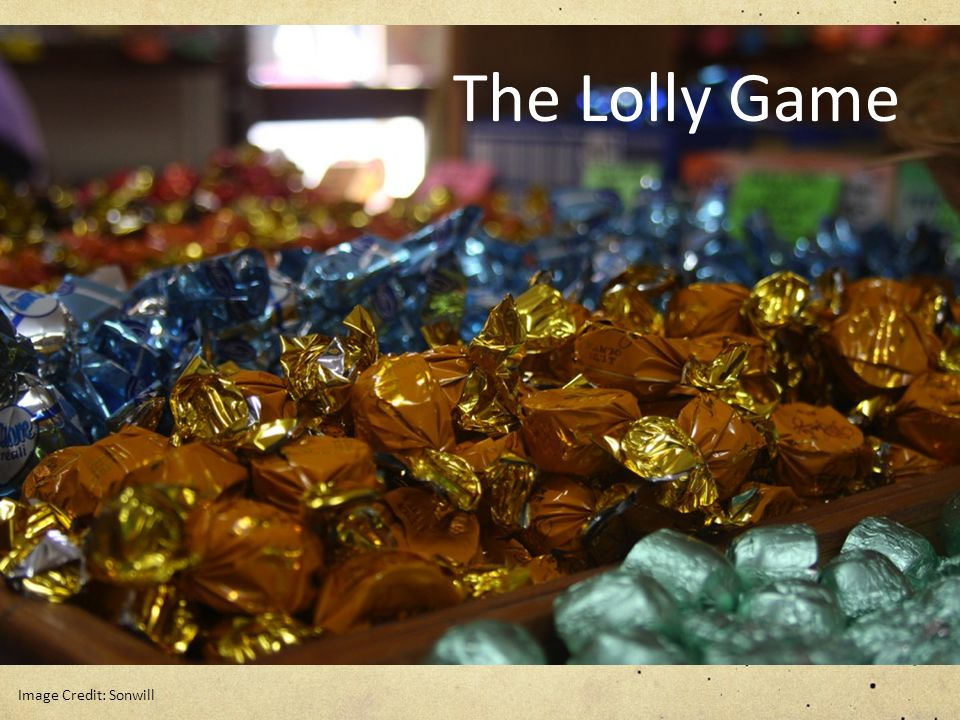 The Lolly Game Image Credit: Sonwill