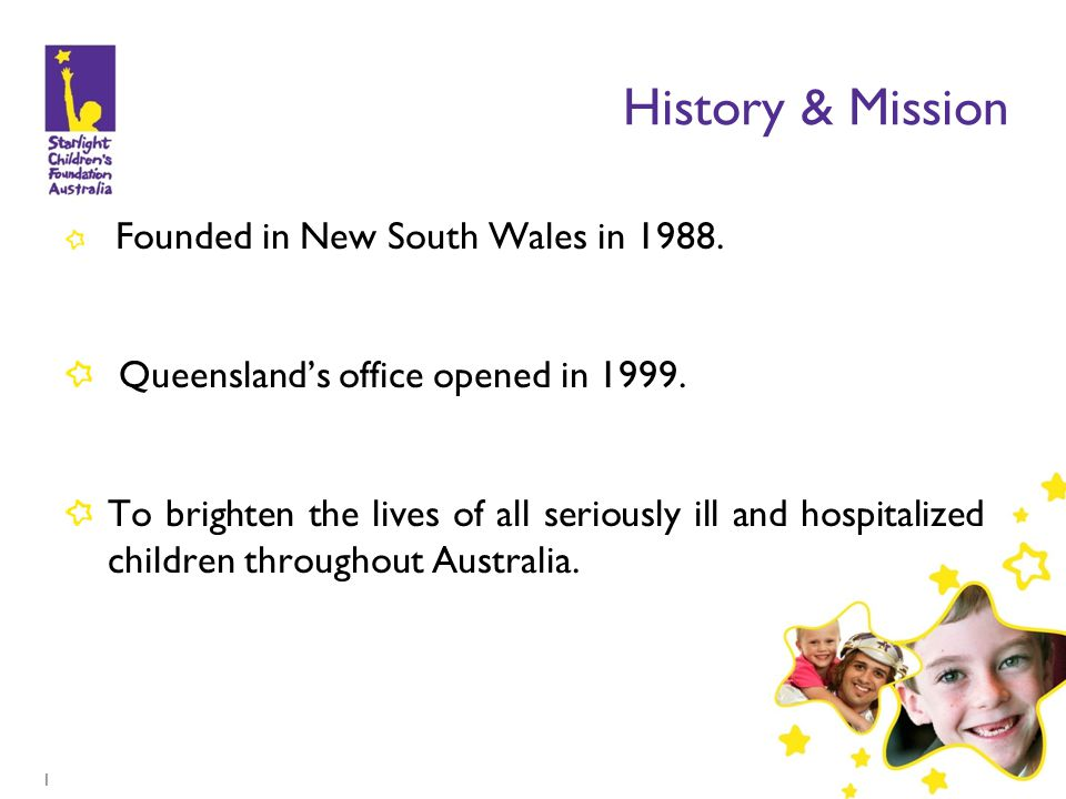 1 History & Mission Founded in New South Wales in 1988.