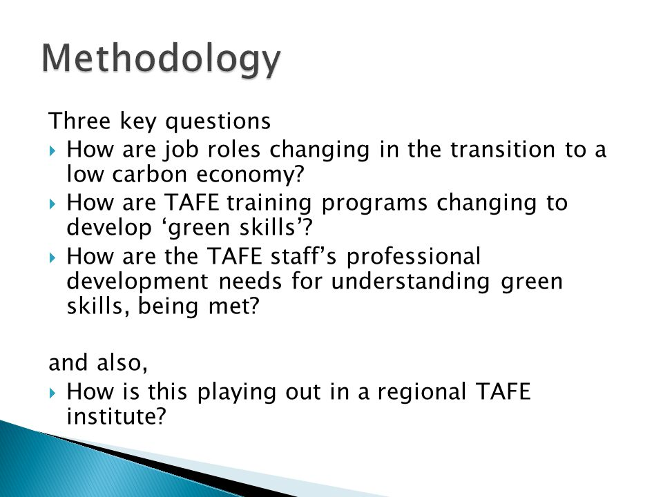 Three key questions  How are job roles changing in the transition to a low carbon economy.
