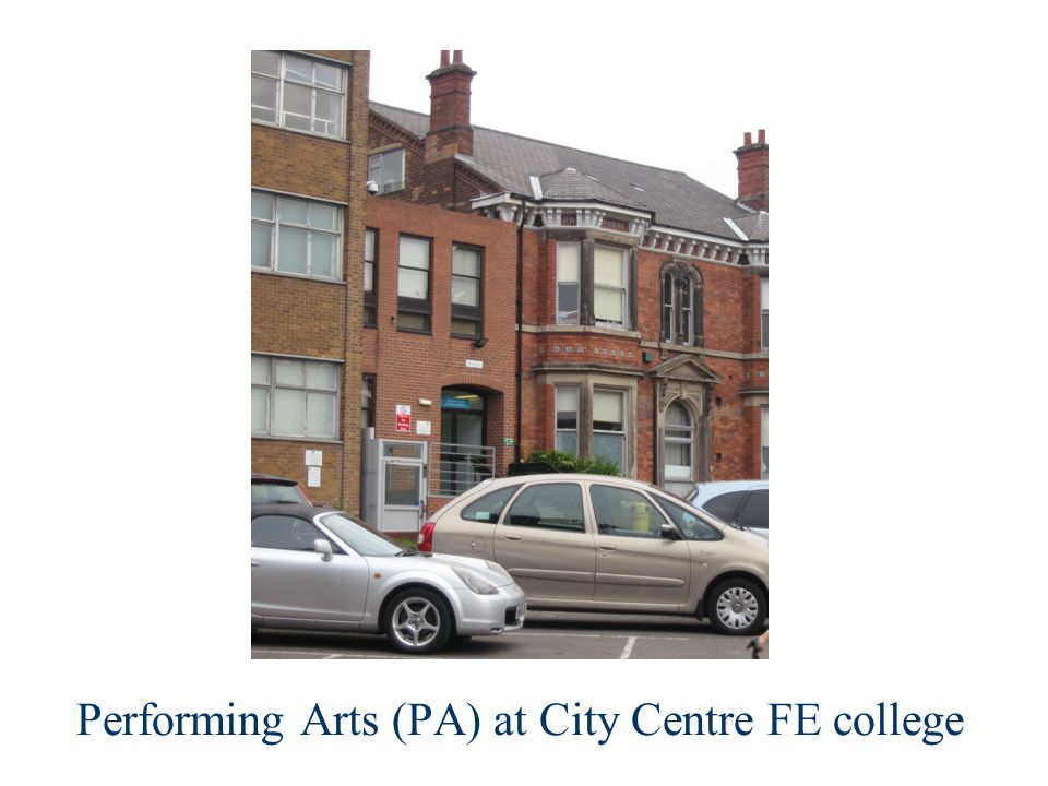 Performing Arts (PA) at City Centre FE college