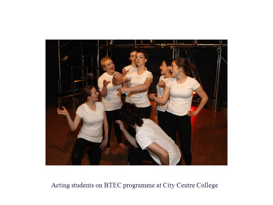 Acting students on BTEC programme at City Centre College
