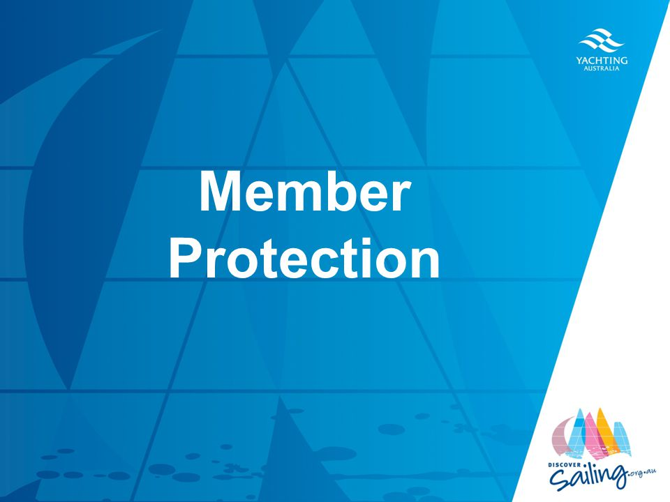 TITLE DATE Member Protection
