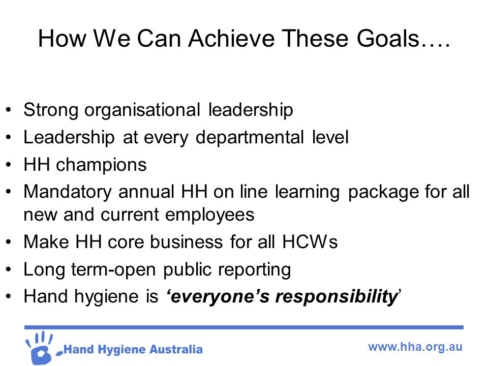 www.hha.org.au How We Can Achieve These Goals….