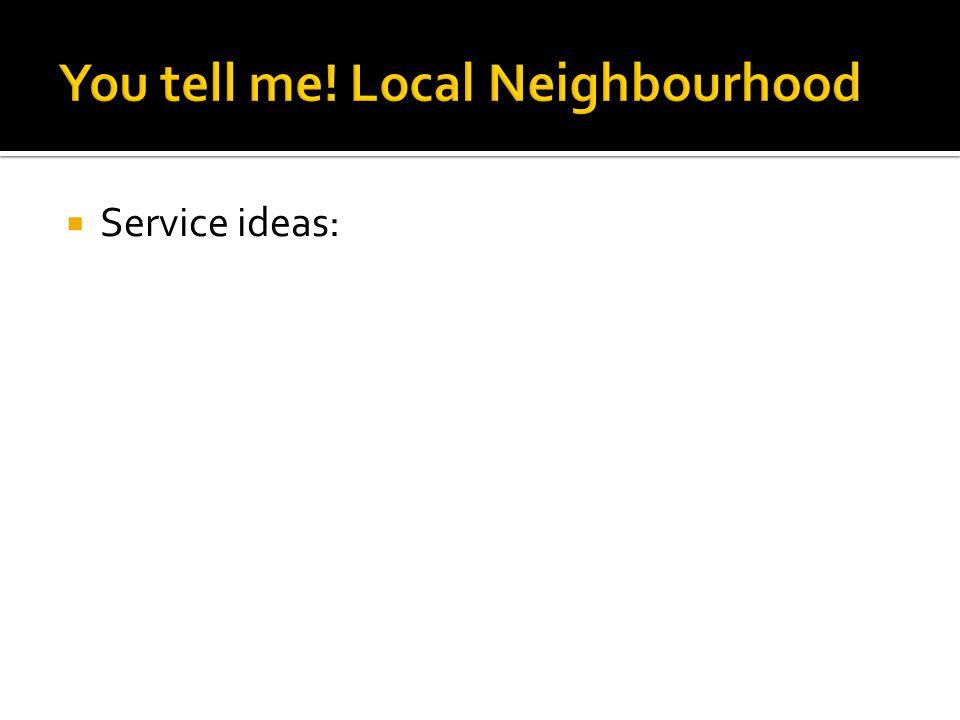  Service ideas: