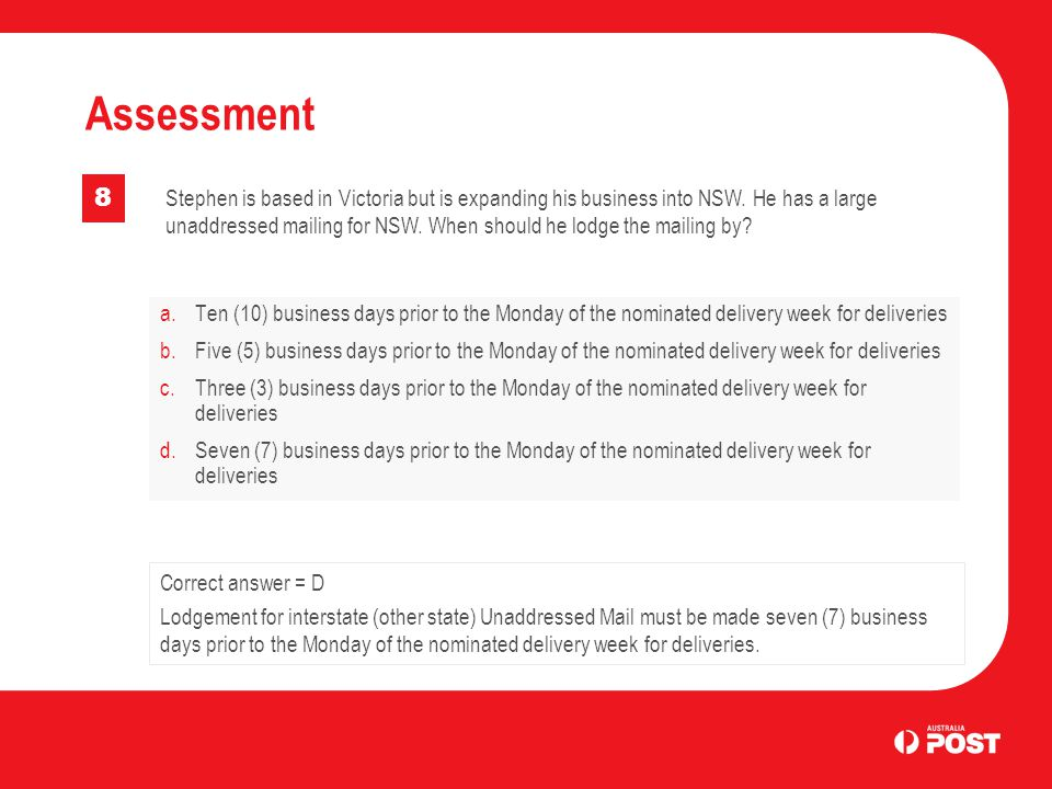 a. Ten (10) business days prior to the Monday of the nominated delivery week for deliveries b.Five (5) business days prior to the Monday of the nomina