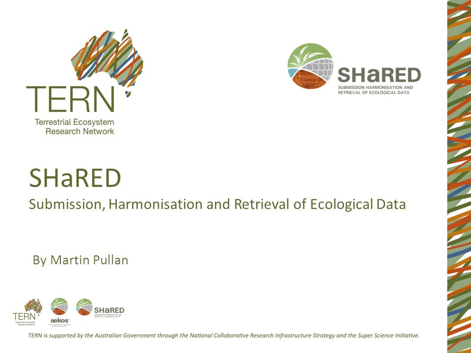 SHaRED Submission, Harmonisation and Retrieval of Ecological Data By Martin Pullan