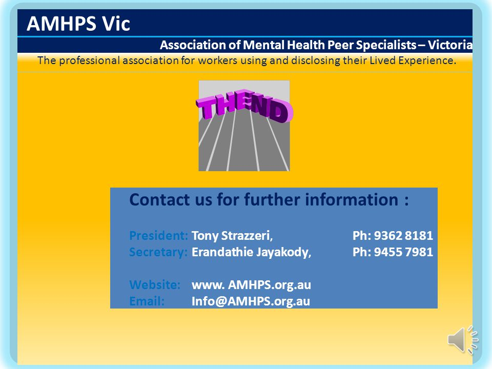 AMHPS Vic Association of Mental Health Peer Specialists – Victoria The professional association for workers using and disclosing their Lived Experience.