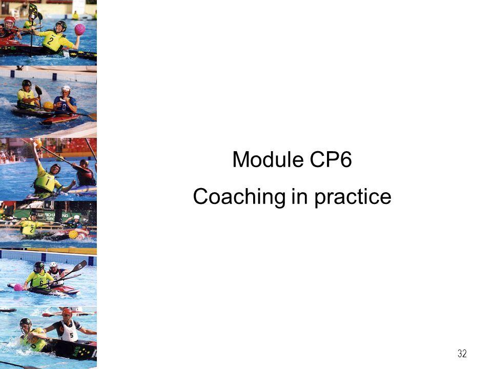 Module CP6 Coaching in practice 32