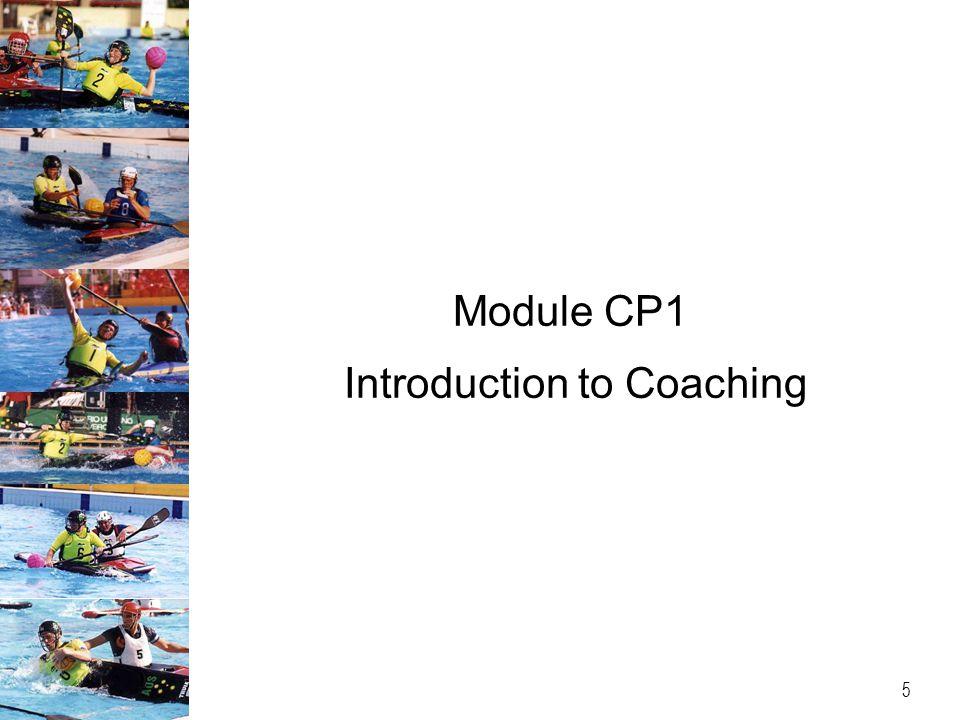 Module CP1 Introduction to Coaching 5