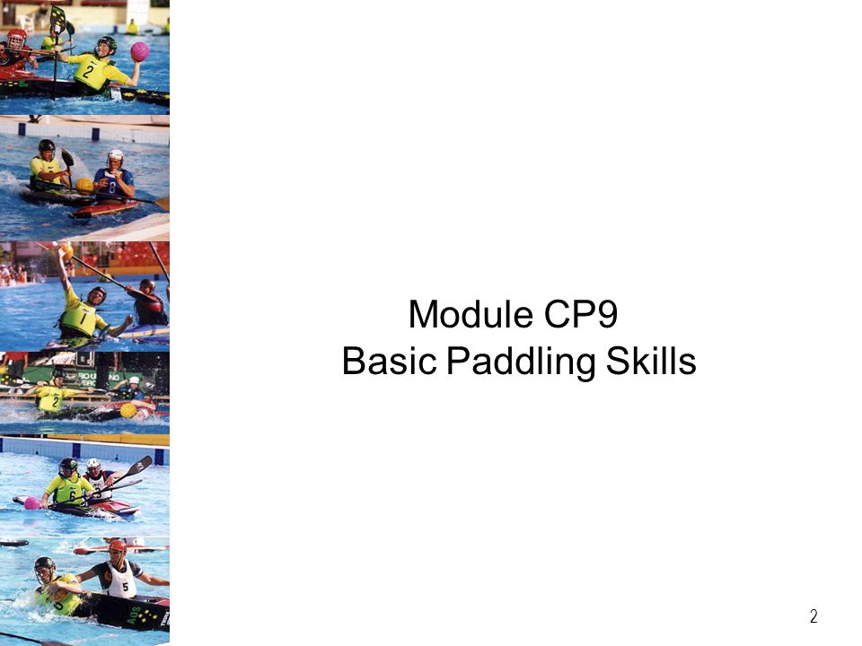 Module CP9 Basic Paddling Skills 2