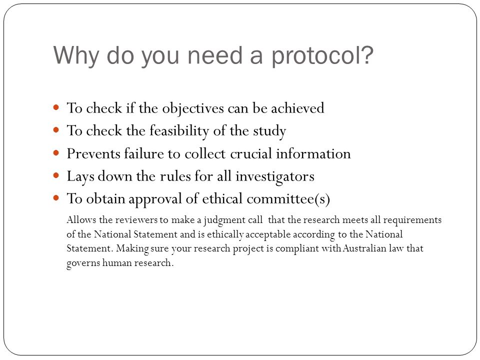 Why do you need a protocol.