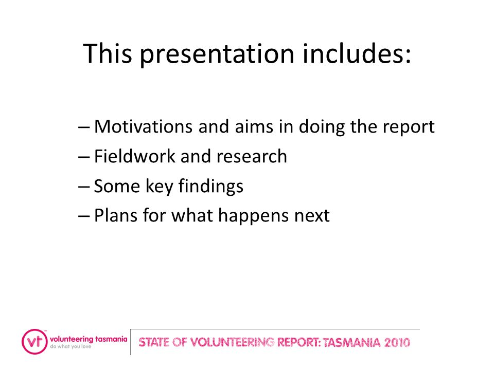 This presentation includes: – Motivations and aims in doing the report – Fieldwork and research – Some key findings – Plans for what happens next