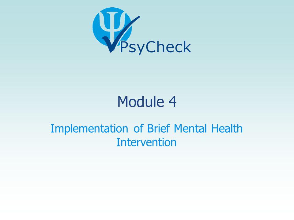 Module 4 Implementation of Brief Mental Health Intervention