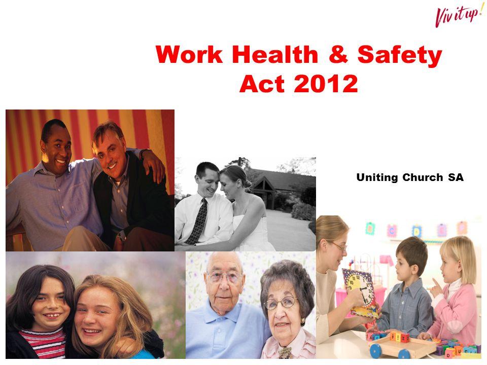Work Health & Safety Act 2012 Uniting Church SA