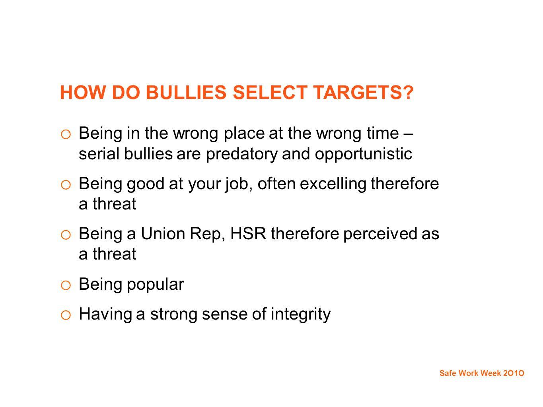 HOW DO BULLIES SELECT TARGETS.