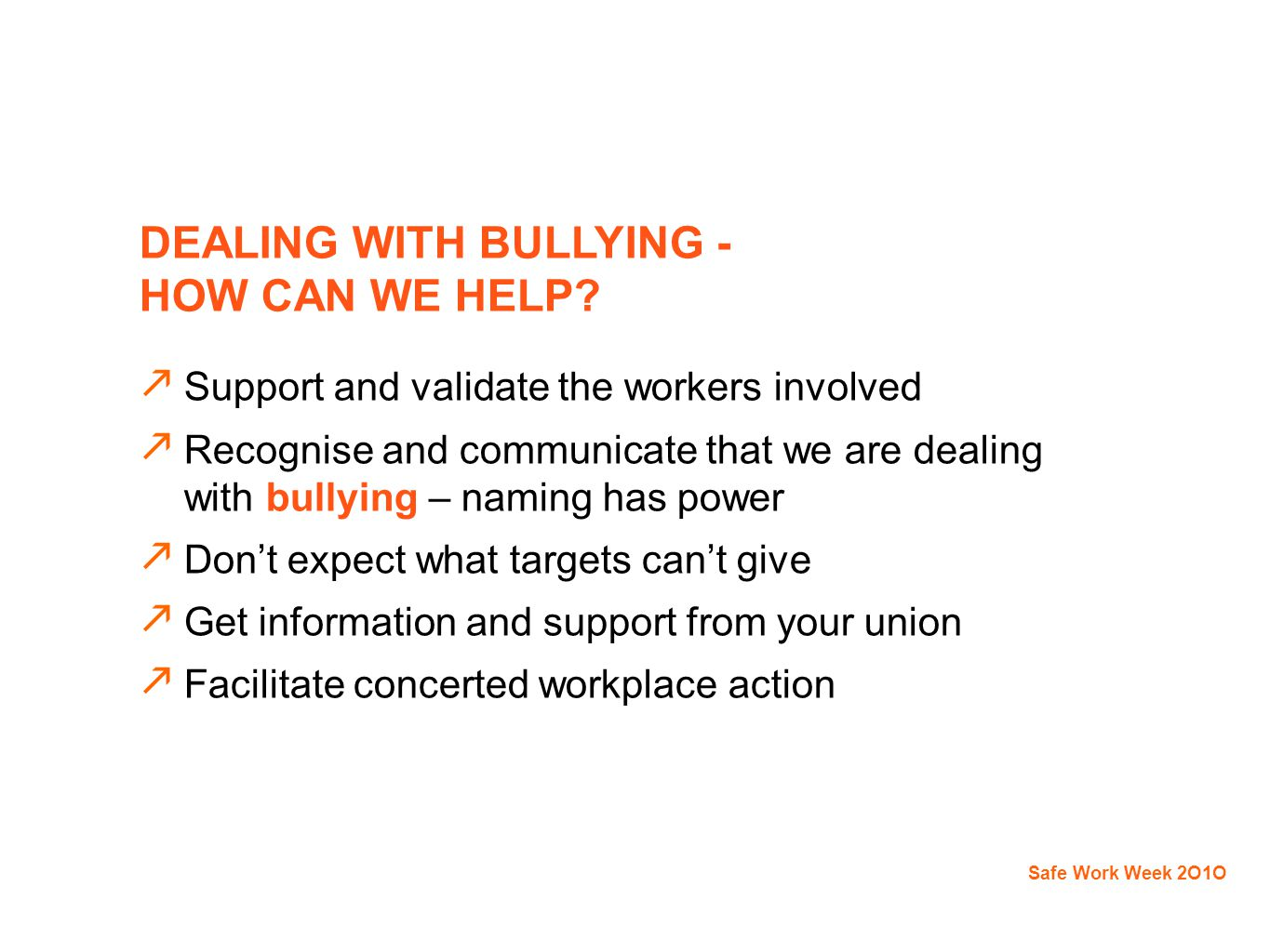 DEALING WITH BULLYING - HOW CAN WE HELP.