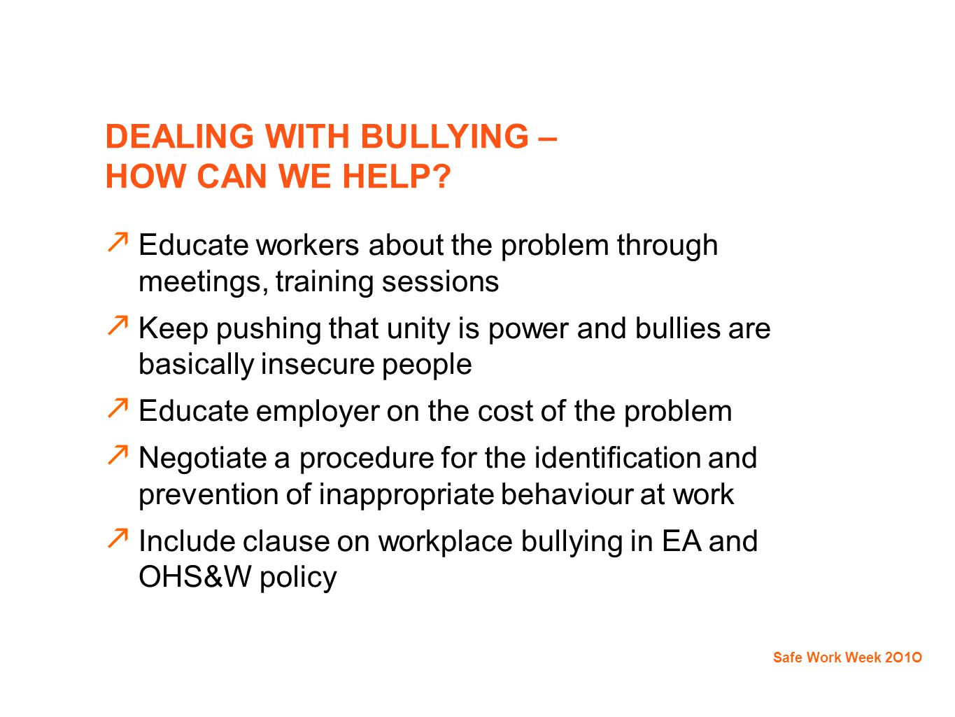 DEALING WITH BULLYING – HOW CAN WE HELP.
