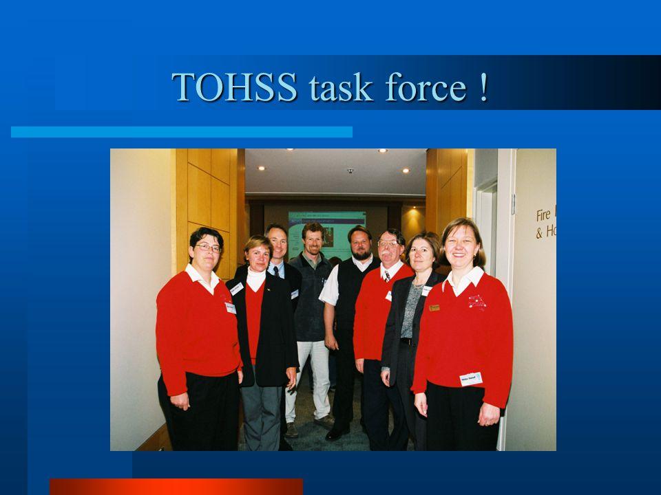 TOHSS task force !