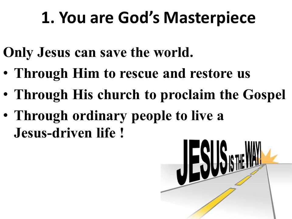 Only Jesus can save the world.