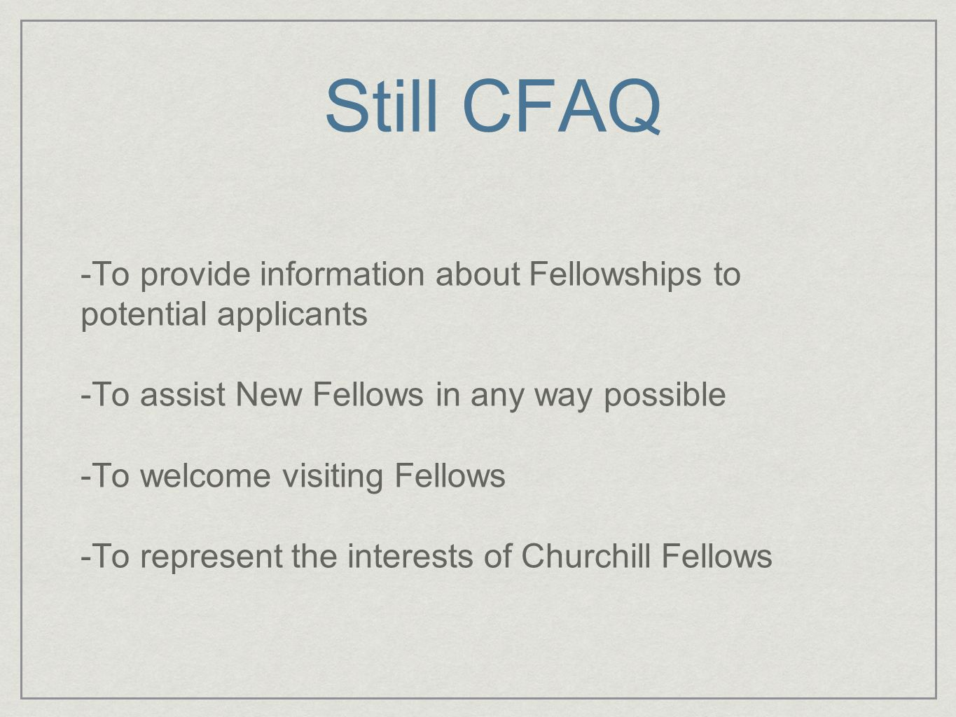 CFAQ Committee CFAQ is an incorporated association run by a President, Vice President, Secretary/Treasurer and usually 4/5 members.