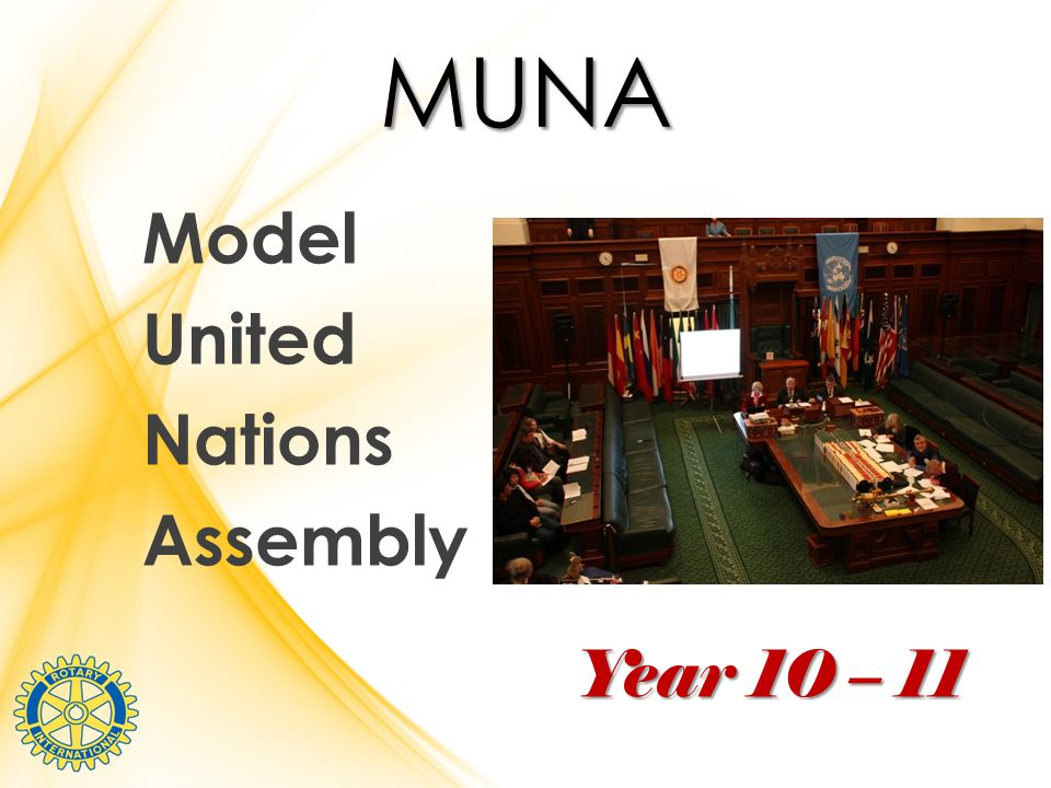 MUNA Model United Nations Assembly Year 10 – 11
