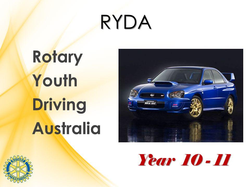 RYDA Rotary Youth Driving Australia Year 10 - 11